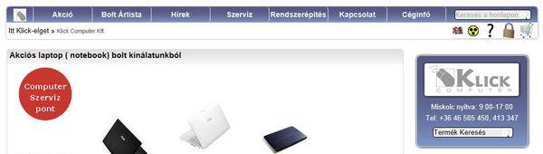 Acer Notebook, Asus Laptop bolt, Számítástechnika, számítógép WebÁruház - Klick Computer Hungary Kft. www.klickcomp.hu
